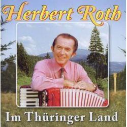 Im Thüringer Land - Herbert und sein Ensemble Roth Pozostałe