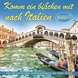 Komm Ein Bißchen Mit Nach Italien,Folge 2 - Various