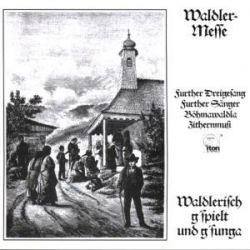 Waldlermesse-Furth im Wald - Various Pozostałe