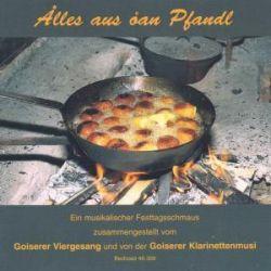 Alles aus oan Pfandl - Goiserer Viergesang, Goiserer Klarinettenmusi Pozostałe