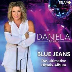 Blue Jeans (Das ultimative Hitmix Album) - Daniela Alfinito Muzyka i Instrumenty