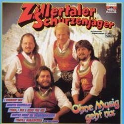 Ohne Musig Geht Nix - Zillertaler Schürzenjäger Muzyka i Instrumenty