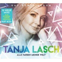 Alle Farben Meiner Welt-Das Remix Album - Tanja Lasch Muzyka i Instrumenty