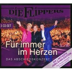 Die Flippers: Für immer im Herzen - Das Abschiedskonzert/3 CDs - Die Flippers Muzyka i Instrumenty