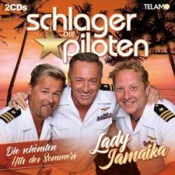 Lady Jamaika-Die schönsten Hits des Sommers - Die Schlagerpiloten Muzyka i Instrumenty
