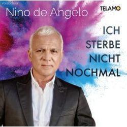 Ich sterbe nicht nochmal - Nino de Angelo Muzyka i Instrumenty