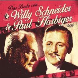 Das Beste von Willy Schneider & Paul Hörbiger - Paul Willy & Hörbiger Schneider Muzyka i Instrumenty