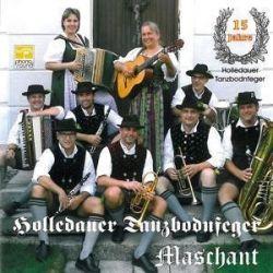 15 Jahre Holledauer Tanzbodnfeger - Holledauer TanzbodNfeger, Maschant Muzyka i Instrumenty