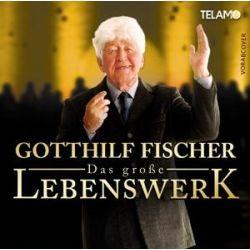 Das groáe Lebenswerk - Gotthilf Fischer Muzyka i Instrumenty