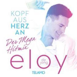 Kopf aus-Herz an...Der Mega Hitmix - Eloy de Jong Muzyka i Instrumenty