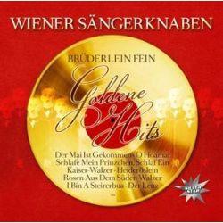 Brüderlein Fein-Goldene Hits - Wiener Sängerknaben Muzyka i Instrumenty
