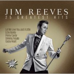 25 Greatest Hits - Jim Reeves Muzyka i Instrumenty