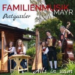 Alls in ua'm - Familienmusik Mayr-Postgassler Muzyka i Instrumenty