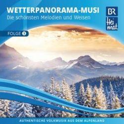 BR Heimat-Das NEUE Wetterpanorama 3 - BR Heimat Diverse Interpreten Muzyka i Instrumenty