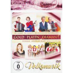 Volksmusik-Gold-Platin-D - Ladiner, Die Vaiolets, Geschwister Niederbacher, Die Ladiner, MoNique Muzyka i Instrumenty