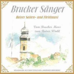 Vom Brucker Moos zum Bairer Winkl - Bairer Saiten-Fleitlmusi Brucker Sänger Muzyka i Instrumenty