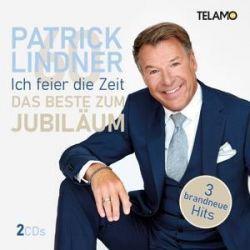 Ich feier die Zeit-Das Beste zum Jubiläum - Patrick Lindner Muzyka i Instrumenty