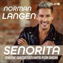 Senorita-meine gröáten Hits für dich - Norman Langen Muzyka i Instrumenty