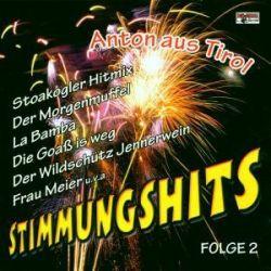STIMMUNGSHITS 2,Anton aus Tirol - Various Muzyka i Instrumenty