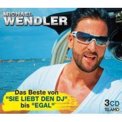 """Das Beste von """"Sie liebt den DJ"""" bis """"EGAL"""" - Michael Wendler Muzyka i Instrumenty"""