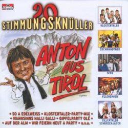 Anton Aus Tirol-20 Stimmungsknüller - Various Muzyka i Instrumenty