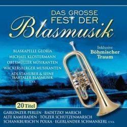 Das Grosse Fest Der Blasmusik - Various Muzyka i Instrumenty