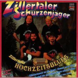 Zillertaler Hochzeitsblues - Zillertaler Schürzenjäger Muzyka i Instrumenty