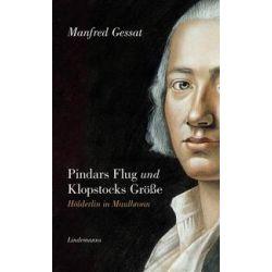 Pindars Flug und Klopstocks Größe - Manfred Gessat Pozostałe