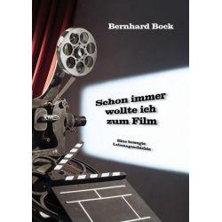 Schon immer wollte ich zum Film - Bernhard Bock Pozostałe
