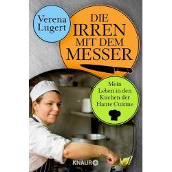 Die Irren mit dem Messer - Verena Lugert Pozostałe