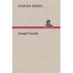 Joseph Fouché - Stefan Zweig Pozostałe