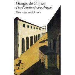 Das Geheimnis der Arkade - Giorgio de Chirico Pozostałe