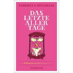 Das letzte aller Tage - Gabriella Hünnekens Pozostałe
