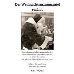 Der Weihnachtsmannmantel erzählt - Rita Jürgens