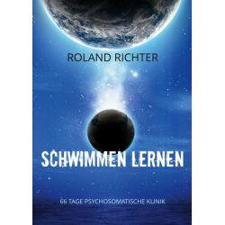 Schwimmen lernen - Roland Richter Pozostałe