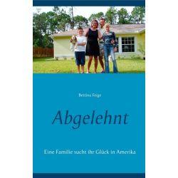 Abgelehnt - Bettina Feige Pozostałe