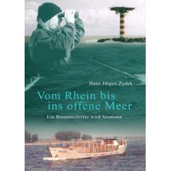 Vom Rhein bis ins offene Meer - Hans-Jürgen Zydek Pozostałe