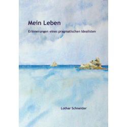 Mein Leben - Lothar Schneider Pozostałe
