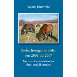 Beobachtungen in Polen - Joachim Barmwoldt