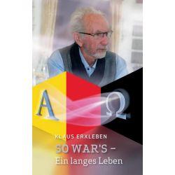 So war's - Ein langes Leben - Klaus Erxleben Pozostałe