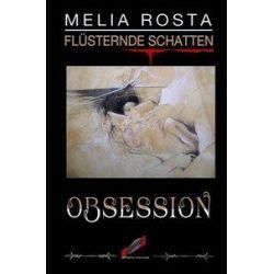 Flüsternde Schatten / Obsession - Melia Rosta Animowane