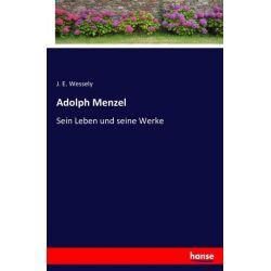 Adolph Menzel - J. E. Wessely Książki i Komiksy