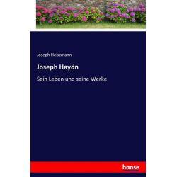Joseph Haydn - Joseph Heiszmann Książki i Komiksy