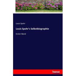 Louis Spohr's Selbstbiographie - Louis Spohr Książki i Komiksy