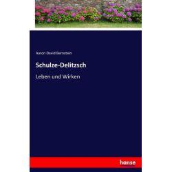 Schulze-Delitzsch - Aaron David Bernstein Książki i Komiksy