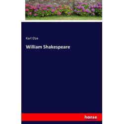 William Shakespeare - Karl Elze Książki i Komiksy