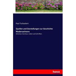 Quellen und Darstellungen zur Geschichte Niedersachsens - Paul Tschackert Książki i Komiksy