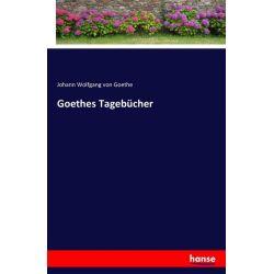 Goethes Tagebücher - Johann Wolfgang Goethe Książki i Komiksy