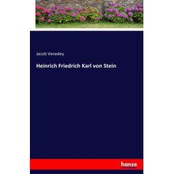 Heinrich Friedrich Karl von Stein - Jacob Venedey Książki i Komiksy