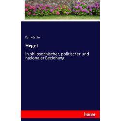 Hegel - Karl Köstlin Książki i Komiksy